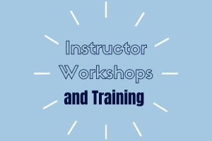 Instructor Workshops and Training